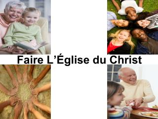 Faire L'Église du Christ