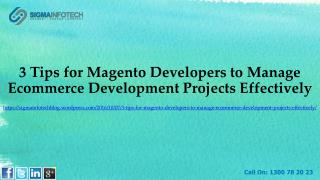 3 Tips for Magento Developers to Manage Ecommerce Development Projects Effectively