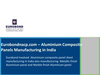 Aluminium Composite Panels Manufacturing in India
