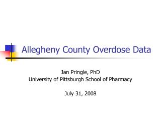 Allegheny County Overdose Data
