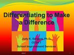 Differentiating to Make a Difference