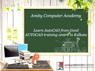 Learn AutoCAD from Good AUTOCAD training centre in Kolkata
