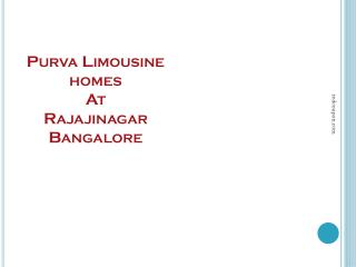Opulent 2 BHK Flats in Purva Limousine Homes at Rajaji Nagar