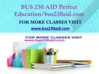 BUS 230 AID Focus Dreams/bus230aid.com
