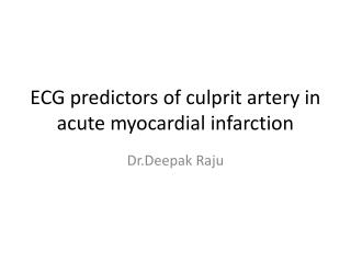 ECG predictors of culprit artery in acute myocardial infarction