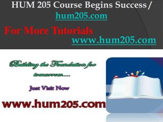 HUM 205 Course Begins Success / hum205dotcom