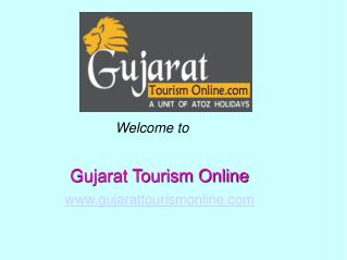 Best Place for Tours Packages in Ahmedabad - Gujarat Tourism Online