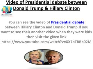 Presidential debate between Donald Trump & Hillary Clinton