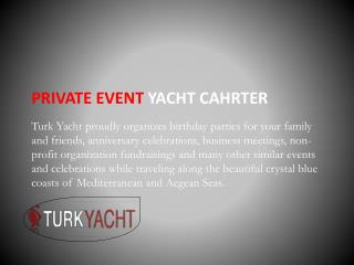 Private Event Yacht Charter