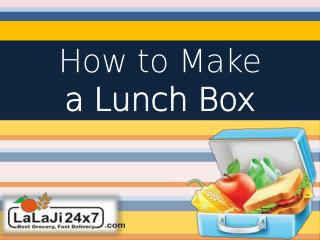 How to Make a Lunch Box