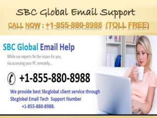 SbcGlobal Email Support Number  1-855-880-8988