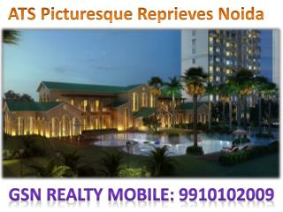 9910102009 ATS Picturesque Reprieves  Noida Expressway sector 152