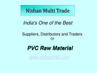Renowned PVC Resin Suppliers in India - Nishan Marketing