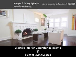 Creative Interior Decorator In Toronto @ Elegant Living Spaces