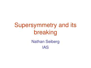 Supersymmetry and its breaking