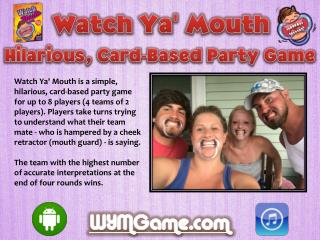 Watch Ya' Mouth - Hilarious, Card-Based Party Game