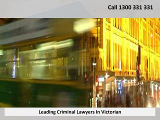 Leading Criminal Lawyers In Victorian