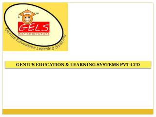 GENIUS EDUCATION & LEARNING SYSTEMS PVT LTD