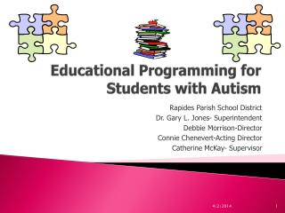 Educational Programming for Students with Autism