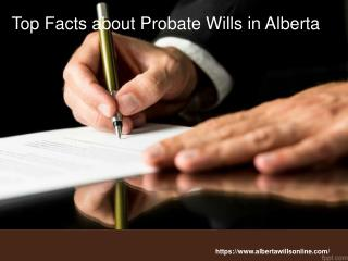 Top facts about probate wills in alberta
