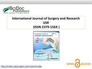 International Journal of Surgery and Research ISSN 2379-156X