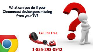 Download Google Chromecast Extension Call 1-855-293-0942