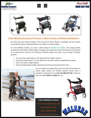5 Star Mobility Scooters Presents a Wide Variety of Rollators & Walkers