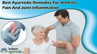 Best Ayurvedic Remedies For Arthritis Pain And Joint Inflammation