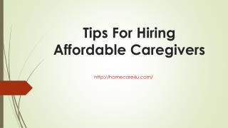 Tips for hiring affordable caregivers