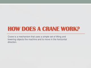 How Does A Crane Work?