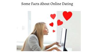 Some Facts About Online Dating