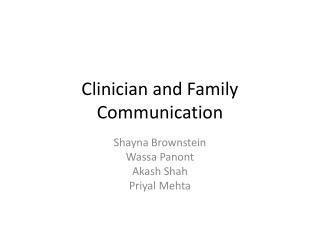 Clinician and Family Communication