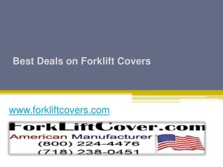 Best Deals on Forklift Covers - www.forkliftcovers.com
