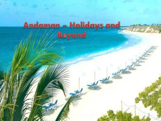 Andaman - Holidays and Beyond