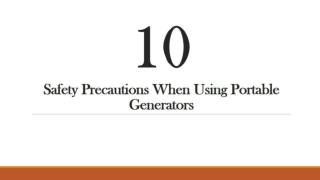 10 Safety Precautions When Using Portable Generators