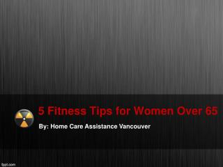 5 Fitness Tips for Women Over 65