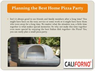 Planning the Best Home Pizza Party