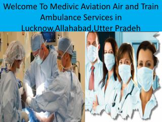 Emergency Air and Train Ambulance Services In Lucknow,Utter Pradesh