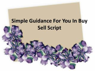Simple Guidance For You In Buy Sell Script