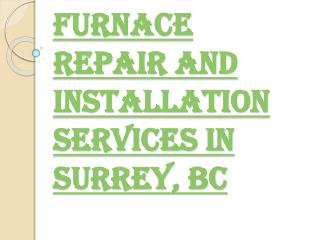 Surrey's Best Furnace Installation & Repair Services