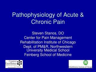 Pathophysiology of Acute & Chronic Pain