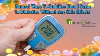 Natural Ways To Stabilize Blood Sugar In Diabetics Without Any Side Effects