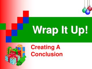 Wrap It Up!