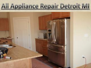 All Appliance Repair is the best Appliance Repair in Detroit MI