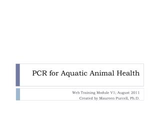 PCR for Aquatic Animal Health