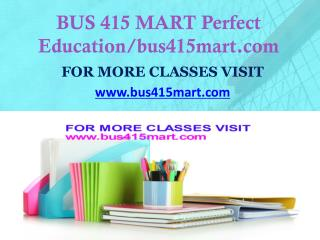 BUS 415 MART Invent Youself/bus415mart.com
