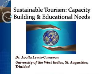 Sustainable Tourism: Capacity Building  Educational Needs