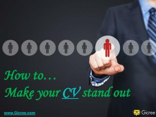 How To Make CV Stand Out