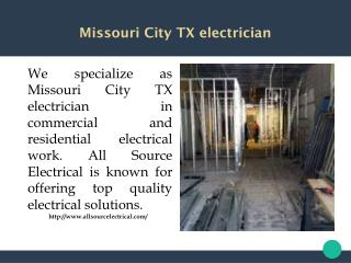 Missouri City TX electrician