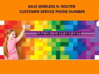 ASUS WIRELESS n- ROUTER CUSTOMER SERVICE PHONE NUMBER PPT